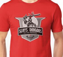 Part-time Dragon Slayer Unisex T-Shirt