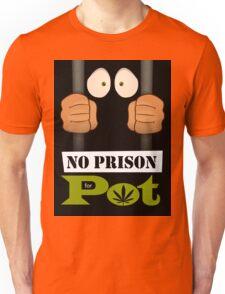 No prison for pot! Unisex T-Shirt