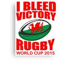 Wales Rugby Union World Cup 2015 - Tshirts, Stickers, Mugs, Bags Canvas Print