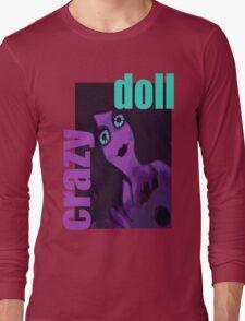 Crazy Doll Long Sleeve T-Shirt