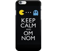 KEEP CALM AND OM NOM ! iPhone Case/Skin