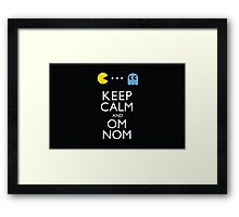 KEEP CALM AND OM NOM ! Framed Print