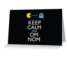 KEEP CALM AND OM NOM ! Greeting Card