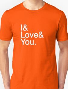 I & Love & You Unisex T-Shirt