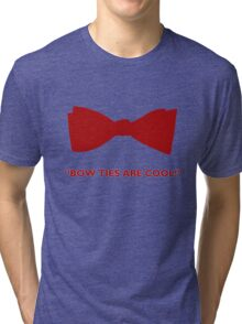 Doctor Who- Bow Ties Are Cool! Tri-blend T-Shirt