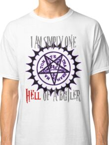 Simply one hell of a butler Classic T-Shirt