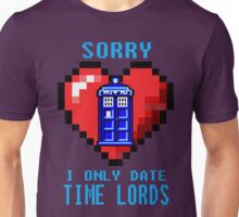 Sorry, I only date Time Lords Unisex T-Shirt