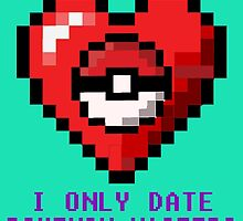 Sorry, I only date Pokemon Masters by Mollie Barbé