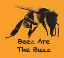 Beez Are The Buzz by Ron Marton