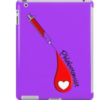 Phlebotomist iPad Case/Skin