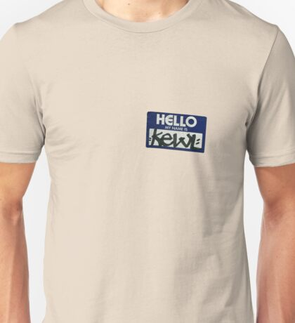 My Name is ~Kewl ~ Unisex T-Shirt