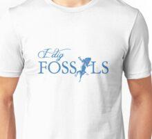 I dig Fossils Unisex T-Shirt