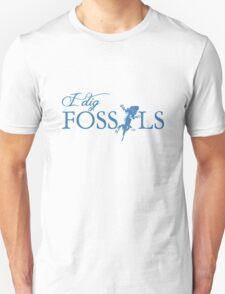 I dig Fossils T-Shirt
