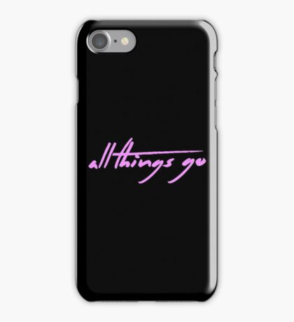 The Pinkprint: All Things Go [Song Title] iPhone Case/Skin