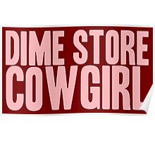 Pageant Material: Dime Store Cowgirl [Song Title] Poster