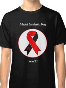 Atheist Solidarity Day -- June 21 Classic T-Shirt