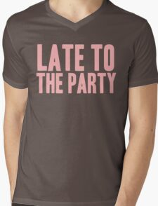 Pageant Material: Late To The Party [Song Title] Mens V-Neck T-Shirt