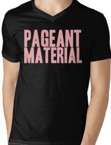 Pageant Material: Pageant Material [Song Title] Mens V-Neck T-Shirt