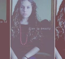 Flaw in Beauty by Ashley Christine Valentin