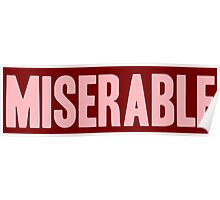 Pageant Material: Miserable [Song Title] Poster