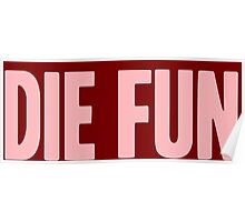 Pageant Material: Die Fun [Song Title] Poster