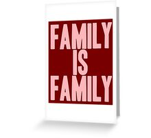 Pageant Material: Family Is Family [Song Title] Greeting Card