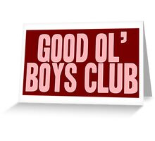 Pageant Material: Good Ol' Boys Club [Song Title] Greeting Card