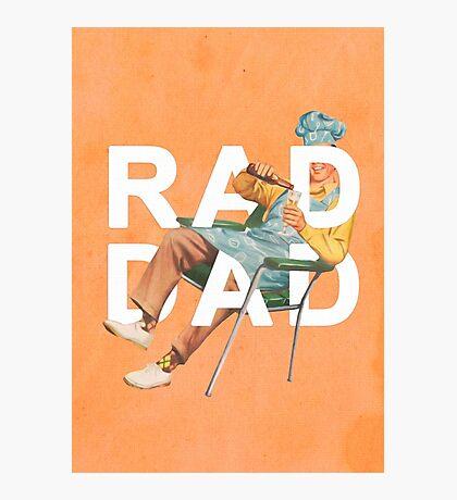 Rad Dad Photographic Print