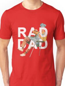 Rad Dad Unisex T-Shirt