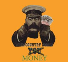 Your Country Needs Money by Christian Burton