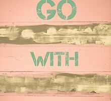 GO WITH THE FLOW motivational quote by Stanciuc