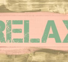 RELAX  written on vintage painted wooden wall Sticker