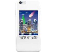 """You're Not Alone"" iPhone Case iPhone Case/Skin"