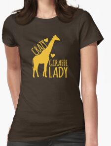 CRAZY Giraffe Lady  T-Shirt