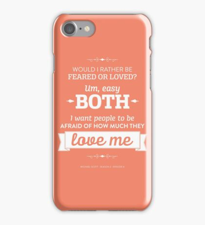 Dunder Mifflin The Office - Michael Scott Feared or Loved iPhone Case/Skin
