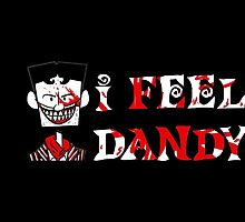 """I Feel Dandy"" by Veronica Bryant"
