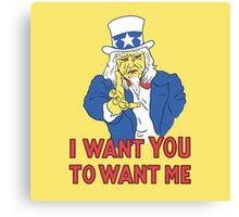 I Want You To Want Me Canvas Print