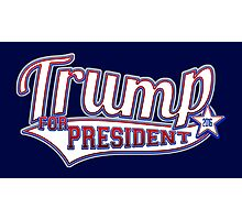 Donald Trump for President 2016 Photographic Print