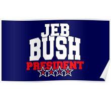 Jeb Bush for President 2016 Poster