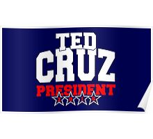 Ted Cruz for President 2016 Poster