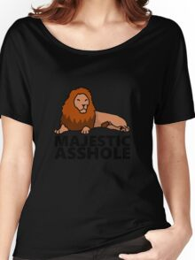 Majestic Asshole Lion Women's Relaxed Fit T-Shirt