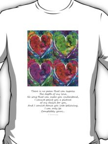 Romantic Art - Completely Yours - By Sharon Cummings T-Shirt