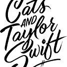 I Like Cats & Taylor Swift by Carla Hackett