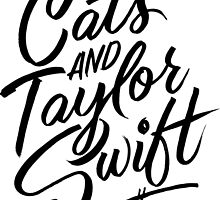 I Like Cats & Taylor Swift by Carla Hackett