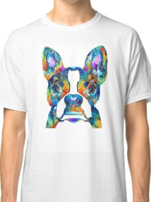 Colorful Boston Terrier Dog Pop Art - Sharon Cummings Classic T-Shirt