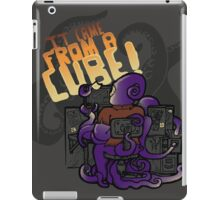 It Came From A Cube!!! iPad Case/Skin