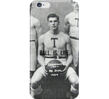 Ball Is Life  iPhone Case/Skin