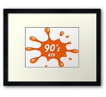 Show your 90's side! Framed Print