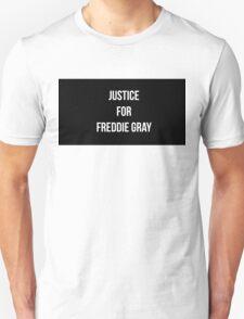 Freddie Gray Justice  Unisex T-Shirt