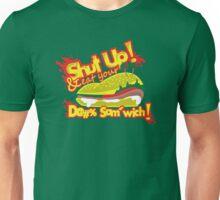 Eat Your D@#% Sam'wich Unisex T-Shirt